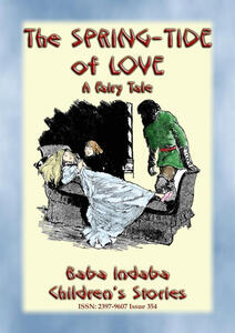 Thespring-tide of love. An unusual fairy tale