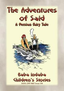 Theadventures of Said. A children's fairy tale from ancient Persia