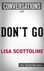 Don't go by Lisa Scottoline. Conversation starters