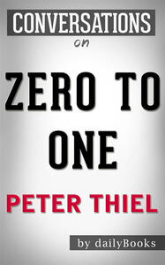 Zero to one by Peter Thiel. Conversation starters