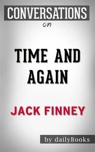 Time and again by Jack Finney. Conversation starters