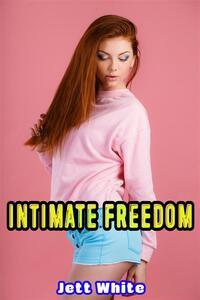 Intimate Freedom