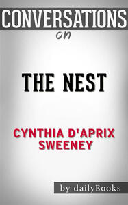 Thenest by Cynthia D'Aprix Sweeney. Conversation starters