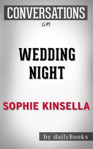 Wedding night by Sophie Kinsella. Conversation starters