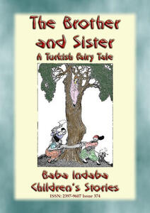 Thebrother and sister. A turkish fairy tale