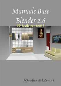 Ebook su blender 3d ita: blender 3d tutorials – volume 3.