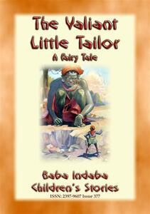 Thevaliant little tailor. A fairy tale