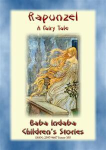 Rapunzel. A fairy tale