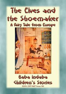 Theelves and the shoemaker. A Central European fairy tale