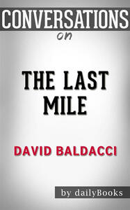 Thelast mile by David Baldacci. Conversation starters