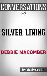 Silver linings by Debbie Macomber. Conversation starters