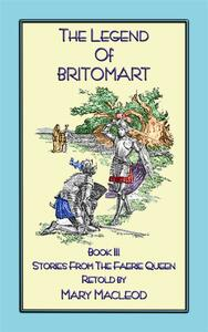 Thelegend of Britomart. Stories from the faerie queen. Vol. 3
