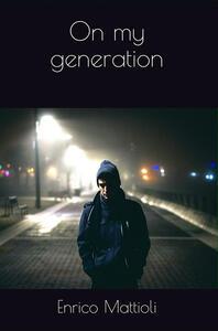 On my generation