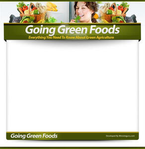 Going green foods. Everything you need to know about green agriculture