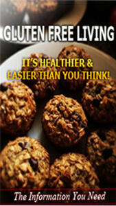 Gluten free living. It's healthier & easier than you think