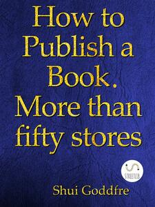 How to publish a book. More than fifty stores