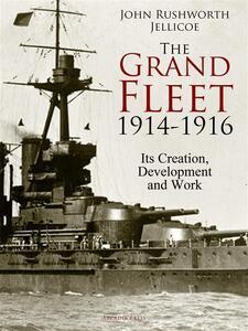 The Grand Fleet, 1914-1916