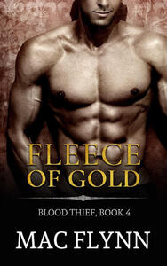 Fleece of Gold: Blood Thief, Book 4