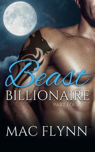 Beast billionaire. Vol. 4