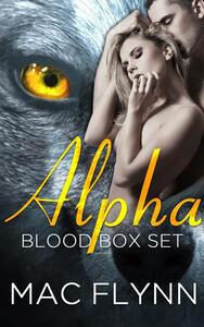 Alpha Blood Box Set: Werewolf Shifter Romance