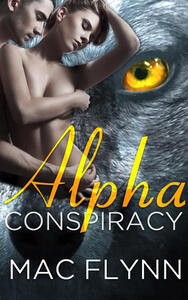 Alpha Conspiracy: Alpha Blood, Book 2