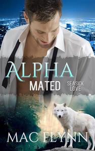 Seasick Love: Alpha Mated, Book 5