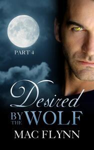 Desired By the Wolf #4: BBW Werewolf Shifter Romance