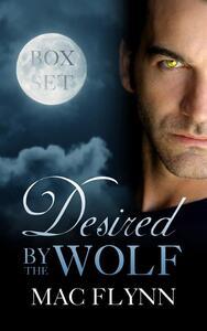 Desired By the Wolf Box Set: BBW Werewolf Shifter Romance