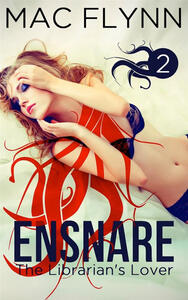 Ensnare: The Librarian's Lover #2: Paranormal Demon Romance