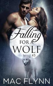 Falling For A Wolf #5: BBW Werewolf Shifter Romance