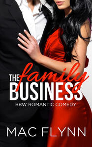The Family Business #1: BBW Romantic Comedy