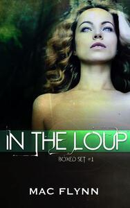 In the Loup Box Set #1: Werewolf Shifter Romance