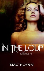 In the Loup Box Set #2: Werewolf Shifter Romance