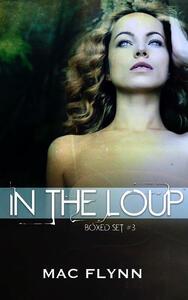 In the Loup Box Set #3: Werewolf Shifter Romance