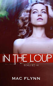 In the Loup Box Set #4: Werewolf Shifter Romance