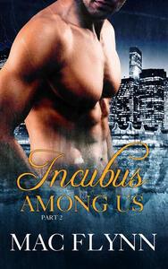 Incubus Among Us #2: Demon Paranormal Romance
