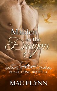 Maiden to the Dragon: Box Set One: Books 1 - 4