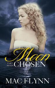 Moon Chosen #7: BBW Werewolf Shifter Romance