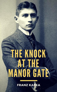 The Knock at the Manor Gate