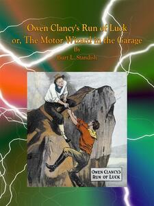 Owen Clancy's run of luck or, The motor wizard in the garage
