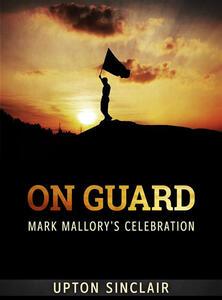 On guard. Mark Mallory's celebration