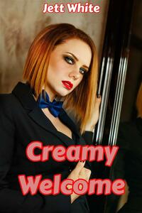 Creamy Welcome