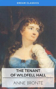 Thetenant of Wildfell Hall