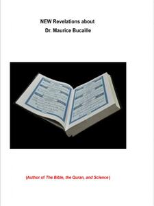 NEW Revelations about Dr. Maurice Bucaille