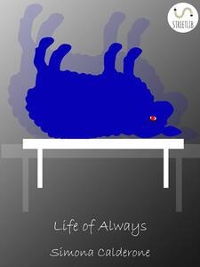 Life of Always