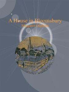 Ahouse in Bloomsbury