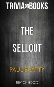 Thesellout by Paul Beatty. Trivia on books