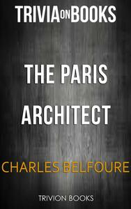 TheParis architect by Charles Belfoure. Trivia on books
