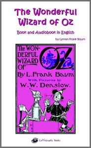 Thewonderful wizard of Oz. Con audiolibro