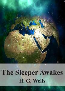 Thesleeper awakes